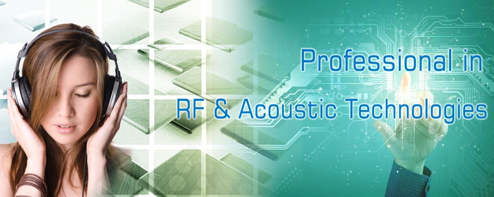 Professional in RF & Acoustic Technology